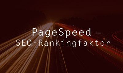 SEO-Rankingfaktor Pagespeed